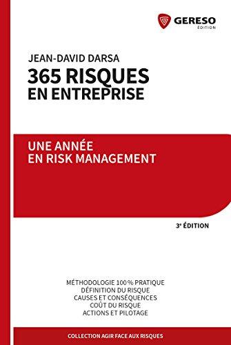 365 risques en entreprise: Une année en Risk Management par Jean-David Darsa