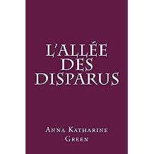 L'Allée des disparus: traduit et adapté par Guillemette Allard-Bares