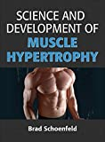 Science and Development of Muscle Hypertrophy (English Edition)