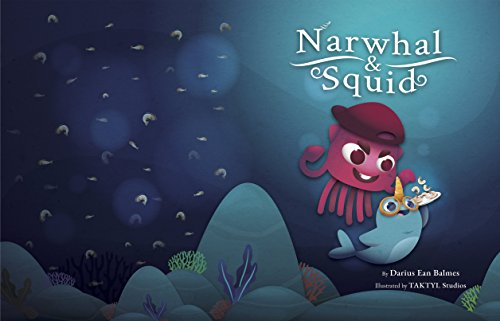 Narwhal and Squid (English Edition)