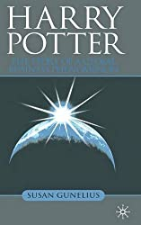 Harry Potter: The Story of a Global Business Phenomenon by S. Gunelius (2008-06-15)