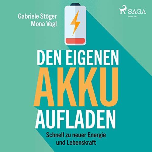 Den eigenen Akku aufladen: Schnell zu neuer Energie und Lebenskraft