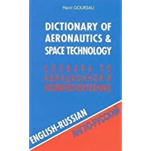 Dictionnaire de l'aéronautique et de l'espace, volume 1 : 60.000 traductions (anglais/russe)