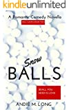 Snow Balls: Ball Games Book Two