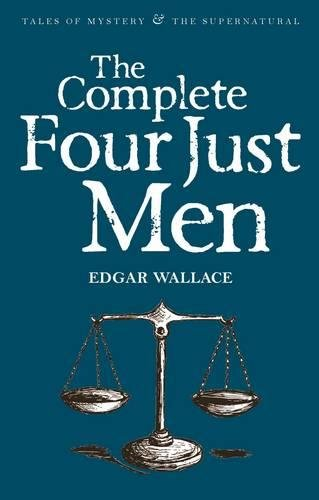 the-complete-four-just-men-tales-of-mystery-the-supernatural