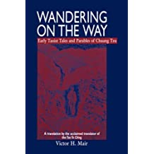 Wandering on the Way by Chuang Tzu (1997-12-01)