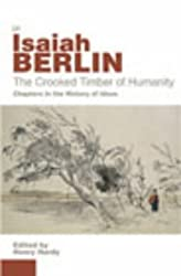 The Crooked Timber Of Humanity: Chapters in the History of Ideas by Isaiah Berlin (2003-09-04)