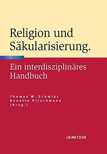 Religion und Säkularisierung: Ein interdisziplinäres Handbuch