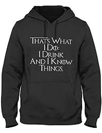 OneWhiteFox That s What I Do I Drink And I Know Things Felpa con Cappuccio  da Uomo 813ddad65092