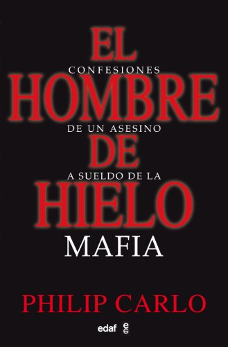 Hombre De Hielo (Clio. Crónicas de la Historia) por Philip Carlo