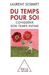 Du temps pour soi (Sciences Humaines) (French Edition)