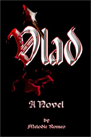 Vlad: A Novel by Melodie Romeo (2002-05-30)