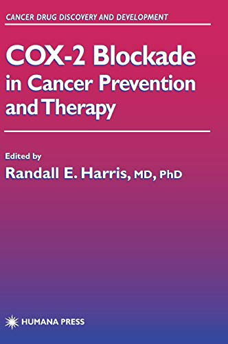 COX-2 Blockade in Cancer Prevention and Therapy (Cancer Drug Discovery and Development)