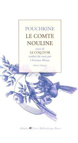 Le comte Nouline suivi de Le coq d'or par Alexandre Pouchkine