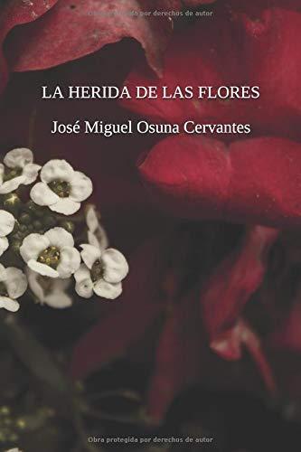 La Herida de las Flores