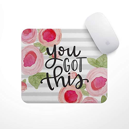 Mauspad mit inspirierendem Zitat (You Got This Pink Flowers)