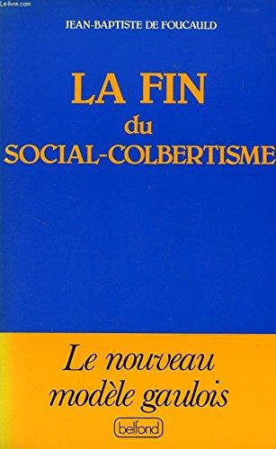 La fin du social-colbertisme