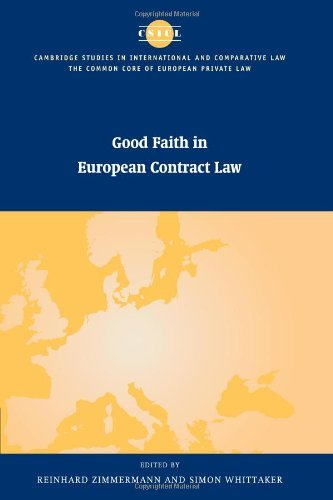 good-faith-in-european-contract-law-the-common-core-of-european-private-law-by-reinhard-zimmermann-e