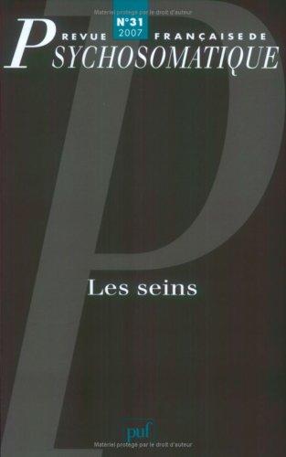 Revue française de psychosomatique, N° 31, 2007 : Les seins