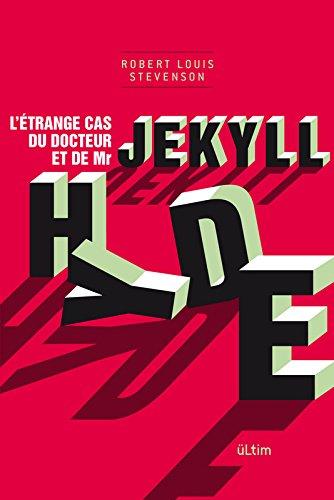 DOCTEUR JEKYLL ET MISTER HYDE par ROBERT LOUIS STEVENSON