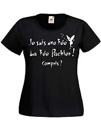 T-Shirt Femme Je suis Une fée, la fée Pachier ! Compris   Humour f728cebb9fbc