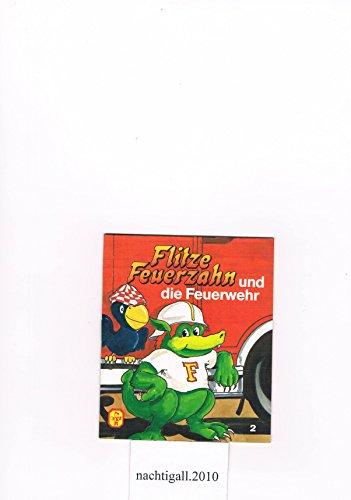Flitze Feuerzahn und die Feuerwehr Pevau-Büchlein (1985)