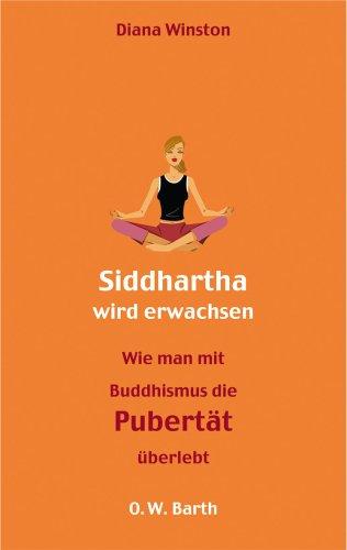 siddharta-wird-erwachsen-wie-man-mit-buddhismus-die-pubertat-uberlebt