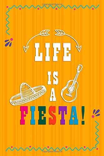 Life Is A Fiesta: Blank Lined Notebook Journal Diary Composition Notepad 120 Pages 6x9 Paperback ( Taco )  Orange (Taco Shell-maker)