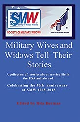 MILITARY WIVES AND WIDOWS TELL THEIR STORIES (English Edition)