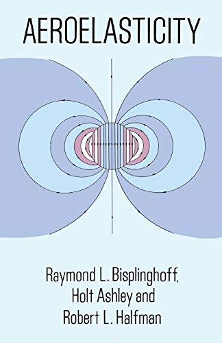 Aeroelasticity (Dover Books on Aeronautical Engineering)