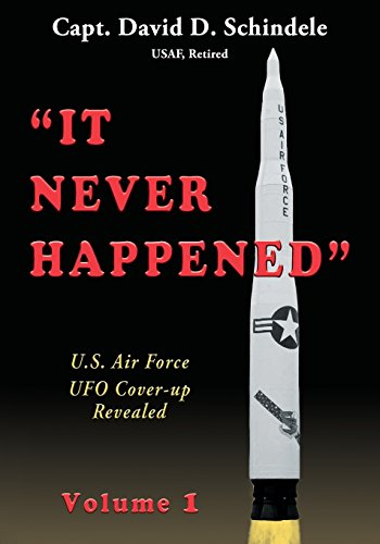 it-never-happened-volume-1-us-air-force-ufo-cover-up-revealed