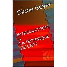 INTRODUCTION À LA TECHNIQUE DE  L'EFT