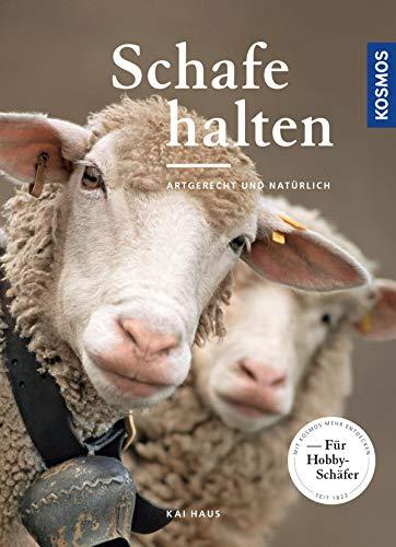 Schafe halten: artgerecht und natürlich -