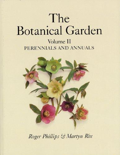 Botanical Garden Volume II: Perennials and Annuals: Perennials and Annuals Vol 2 por Roger Phillips