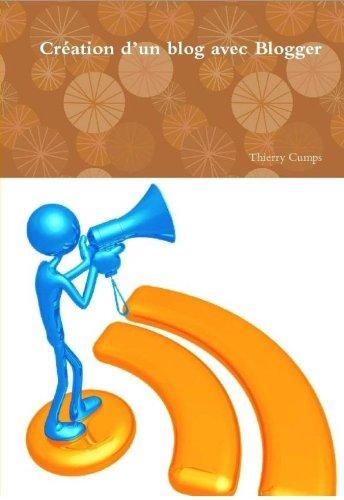 Création d'un blog avec Blogger par Thierry Cumps