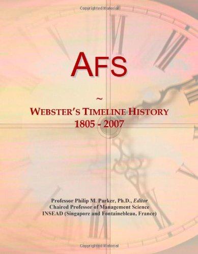 Afs: Webster's Timeline History, 1805 - 2007
