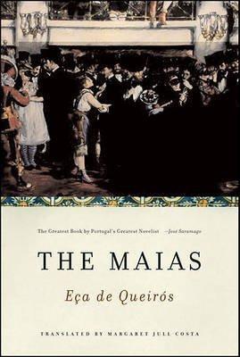 [(The Maias)] [Author: Jose Maria Eca De Queiros] published on (July, 2007)