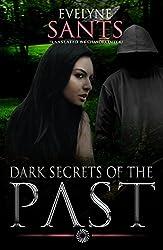 Dark Secrets of the Past (English Edition)