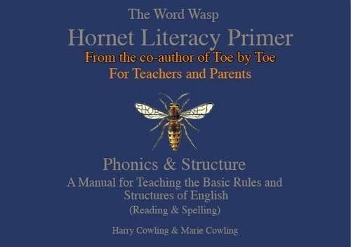 The Hornet Literacy Primer: The Word Wasp Hornet Literacy Primer