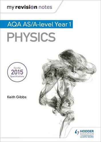 My Revision Notes: AQA AS Physics