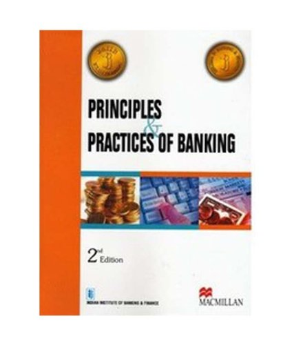Principles and Practices of Banking: (For JAIIB Examinations) , 2/e (paperback)