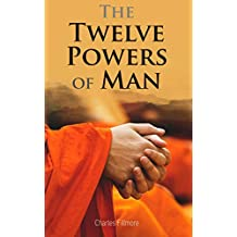 The Twelve Powers of Man (English Edition)