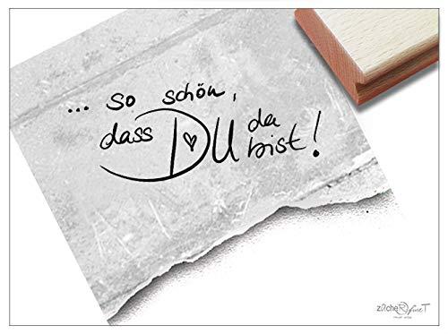 Stempel Textstempel .SO SCHÖN, DASS DU DA BIST! in Handschrift - Schriftstempel Liebe Freundschaft Karten Briefe Geschenk Deko - zAcheR-fineT -