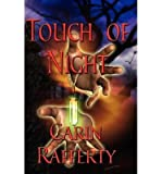 By Rafferty, Carin ( Author ) [ Touch of Night ] Feb - 2007 { Paperback } bei Amazon kaufen