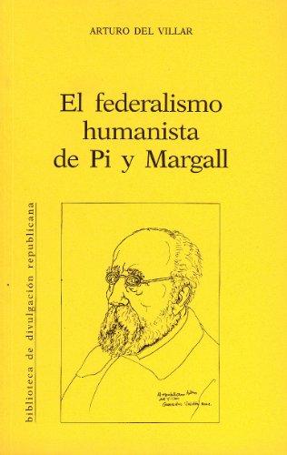 El federalismo humanista de Pi i Margall