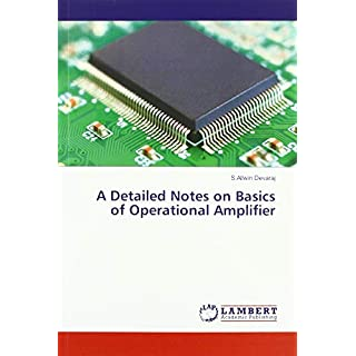 A Detailed Notes on Basics of Operational Amplifier
