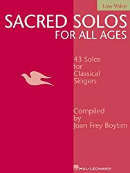 Sacred Solos for All Ages - Low Voice: Low Voice Compiled by Joan Frey Boytim (Vocal Collection) by Joan Frey Boytim (2002-09-01)
