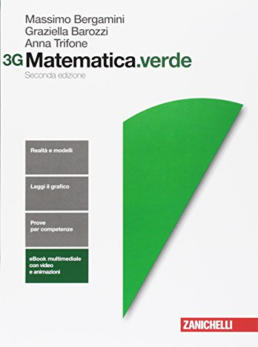 Matematica.verde. Con Maths in English. Vol. 3G. Per le Scuole superiori. Con Contenuto digitale per accesso on line