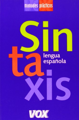 Sintaxis / Syntax: Lengua espanola / Spanish Language par  Aa.Vv.