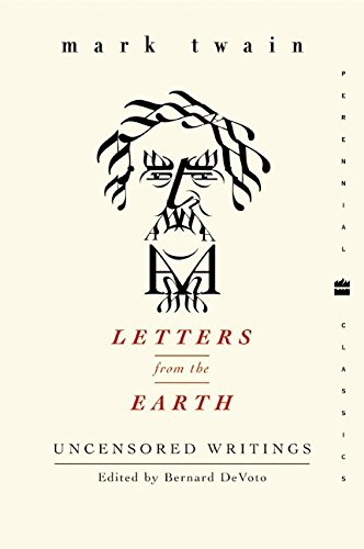 Letters from the Earth: Uncensored Writings (Perennial Classics) -